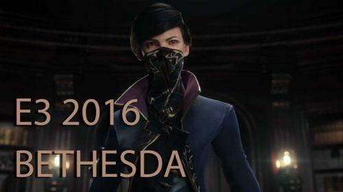E3 2016. пресс-конференция bethesda